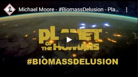 michael-moore-biomassdelusion-planet-of-the-humans